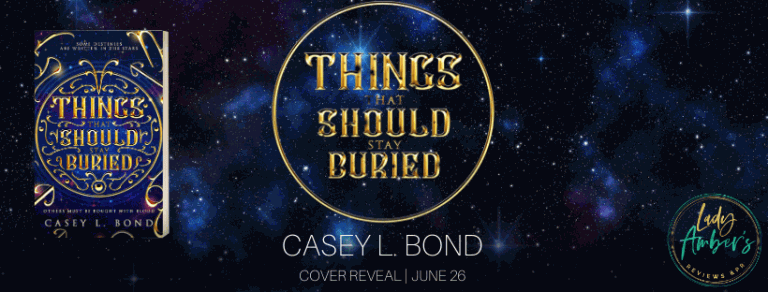 THINGS THAT SHOULD STAY BURIED CR BANNER